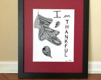 I am Thankful - Wall Art Print of a hand-drawn original Zentangle