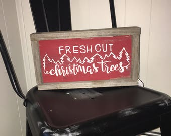 Handpainted Fresh Cut Christmas Trees Sign