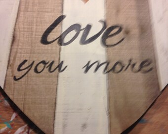 Love You More   Heart   Reclaimed Wood