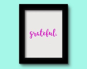 Grateful Pink Print