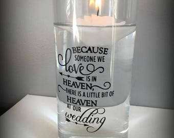 Memory Candle | Wedding | Candle Holder | Because Someone We Love Is In Heaven
