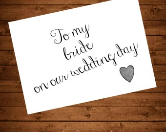 """Printable Card """"To My Bride On Our Wedding Day"""""""