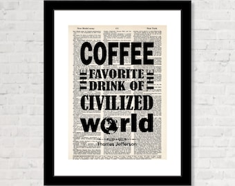 Coffee the Favorite Drink of the Civilized World - Thomas Jefferson Quote - Coffee Shop Art -  Dictionary Art Print - Coffee Lover Gift