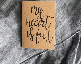 My Heart is Full Hand-Lettered Card