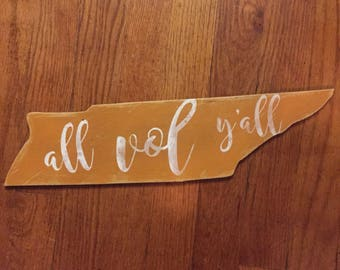 All Vol Yall state of Tennessee wooden sign