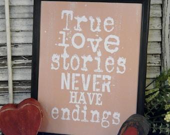 True love stories never have endings sign digital  - PDF beige bride room words vintage paper saying