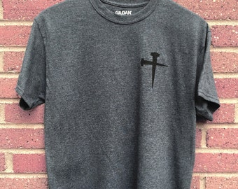 Trust Shirt | Mens Tee, Gray, Nails, Christian Shirt, Faith, Religious, Inspirational, Gift