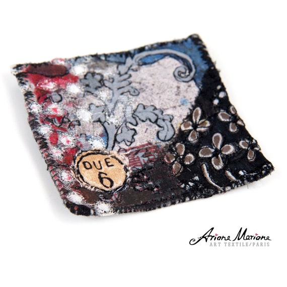 Fancy Art Textile Pin  - Certificated Original Art Accessories crated in France - Reversible Wearable Art, Paris