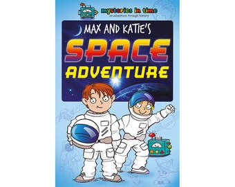 Max and Katie's Space Adventure