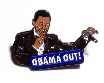 Obama Out 1.5 inch Soft Enamel Pin