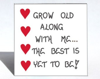 Fridge magnet, growing old together, the  best is yet to be, four red heart design,