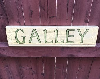 Wooden sign: galley
