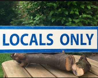 Locals Only/ brandy melville /boho/gypsy/anthropologie/urban outfitters/wholesale available/hand painted sign plaque