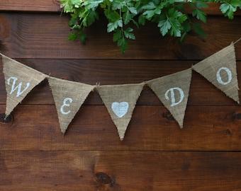 WE DO Burlap Banner   We Do BANNER   Engagement Banner   Rustic Wedding Decorations   Bridal Shower Decorations   Wedding Banner   Engaged