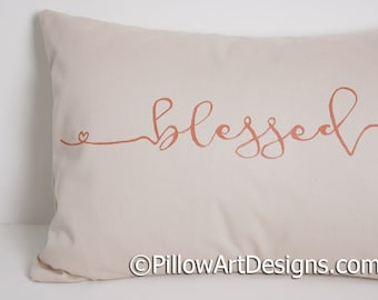 Blessed Pillow Beige Rust Lumbar 12 X 18 Hand Painted Cursive Script Made in Canada Ready to Ship