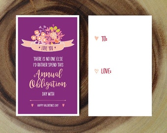 """Sarcastic Valentine's Day Card Download - """"There is no one else I'd rather spend this Annual Obligation day with."""" - Fun Valentines Card"""