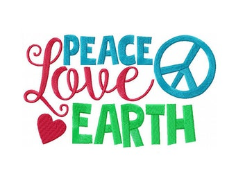 Peace Love Earth Machine Embroidery Digital Download