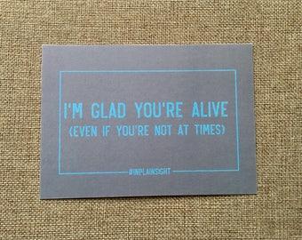 Mental health postcard - I'm glad you're alive
