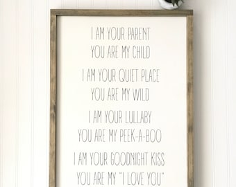 I Am Your Parent You Are My Child Sign - Gender Nuetral Nursery Decor - Baby - Shower Gift - Child Room