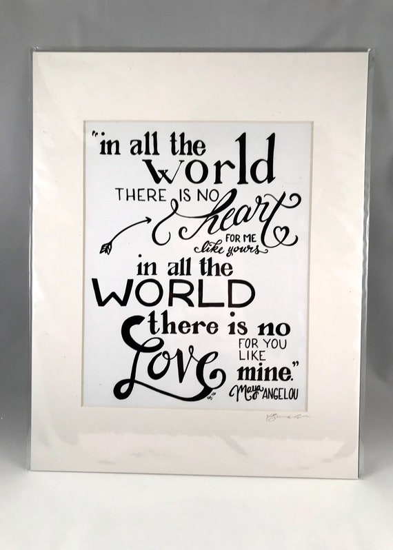 Hand Drawn Maya Angelo Print | Hand Written Quote Signs | Home Decor | Gifts for the Home | Gift for Mom | Gift for Co Worker