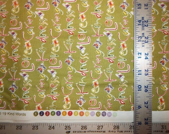 Kathy Davis Blossoming Kind Words 100% Cotton Fabric #301