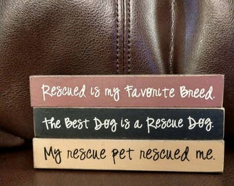 Rescue Dog Mini Sign