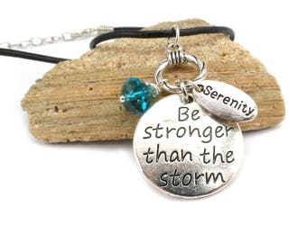 Be Stronger Than The Storm Charm Necklace, Inspirational Gift for Friend, Boho Style Addiction Recovery Necklace, Cancer Survivor Jewelry
