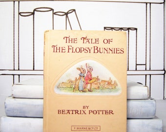The Tale of the Flopsy Bunnies by Beatrix Potter (Vintage)