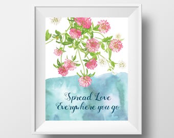 Calligraphy Quote Art Print - 8x10'' - Floral Wall art, wall quote, typography - UNFRAMED
