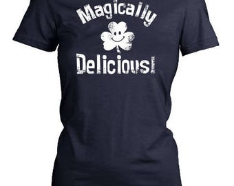 MAGICALLY DELICIOUS womens fit T-Shirt. Funny shirt.