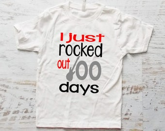 I just rocked out 100 days Shirt, 100 days of School, Rock and Roll shirt, boys shirt, School Shirt
