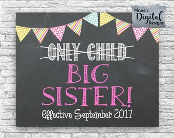 PRINTABLE Pregnancy Baby Announcement / Only Child / Big Sister / Chalkboard Photo Prop / Girl / Pink / Sign / Digital Download JPEG file