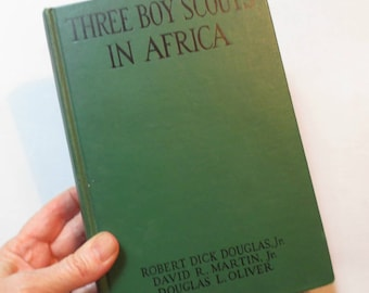 """1928 """"Three Boy Scouts in Africa"""" by Douglas Jr., Martin, Oliver, First Edition, Photos, No Dust Jacket"""