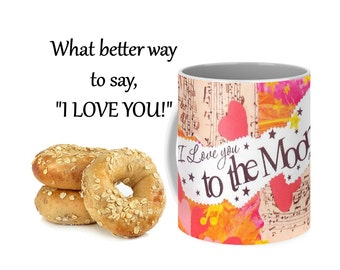 I Love You to the Moon & Back Ceramic Coffee Mug, Inspirational Mug, Big Coffee Mug, Heart Mug, Art Coffee Mug, Valentines Day Gift for Wife