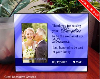 Parents Wedding Gift  - Father of the Bride - Thank you for raising the woman of my dreams - Mother of the Bride - Picture Frame, FWA008