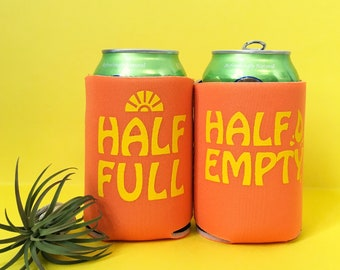 Half Full / Half Empty can cooler-two color choices