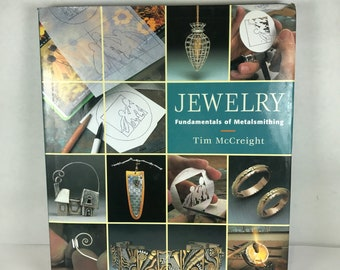 Jewelry: Fundamentals of Metalsmithing by Tim McCreight