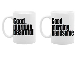 Good morning handsome. Good morning beautiful mug gift set