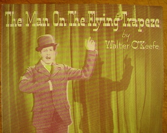 Sheet Music The Man On The Flying Trapeze Music Sheet Antique Vintage 1930s Vaudeville Novelty