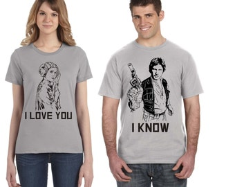 Star Wars Disney Couple Shirts! Han Solo Princess Leia - I love you / I know - Great Valentines Day Gift!