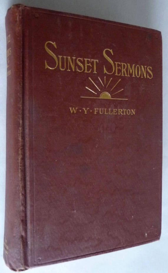 Sunset Sermons 1929 W.Y. Fullerton 1st Edition Hardcover HC Judson Press Christian Religion