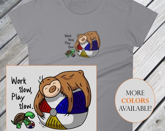 """Sloth Shirt - Baby Two-Toed Sloth """"Play Slow"""" Women's T-Shirt"""