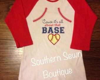 Ladies All About that Base Raglan Style 3/4 Sleeve Shirt. Great for Baseball/Softball Moms or softball players.