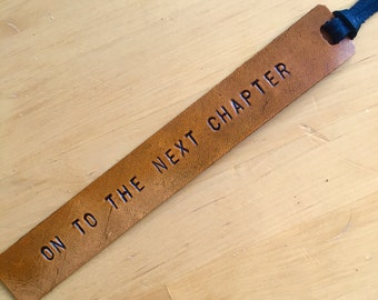 Leather Bookmark Retirement Gift Graduation Gift Divorce Gift on to the Next Chapter - Love That Leather