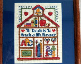 Cross Stitch For a Teacher, Schoolhouse Cross Stitch, Gift for Teacher, To Teach is to Touch a Life Forever - V259