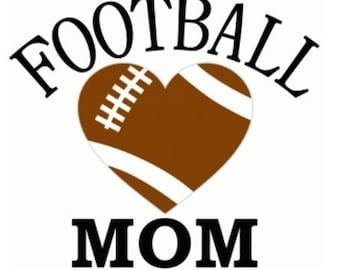 Football Mom, Decal, Car Decal, Tumbler Decal, YETI, RTIC, Tablet Decal, Truck Decal, Gifts For Her, Mom Decals, Football, Sports Decals
