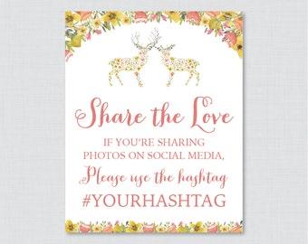 Woodland Bridal Shower Hashtag Sign Printable - Floral Deer Bridal Shower Social Media Hashtag Sign - Personalized Share the Love Sign 0022