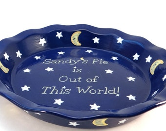 Galaxy Personalized Pie Plate - Moon and Stars Pie Dish - Out of this World Personalized Pie Plate - Hand Painted Pie Dish - Gift for Baker
