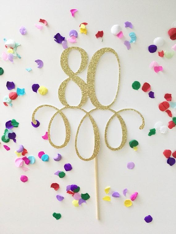 Sparkly Glitter 80 Cake Topper Eighty Cake Topper 80th Birthday