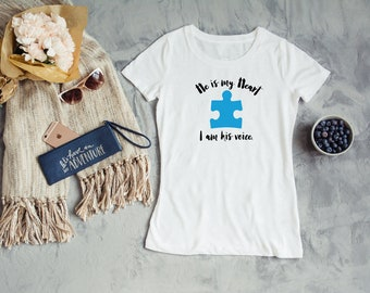 He is my Heart, I am his Voice, Autism Speaks, Autism Awareness Shirt